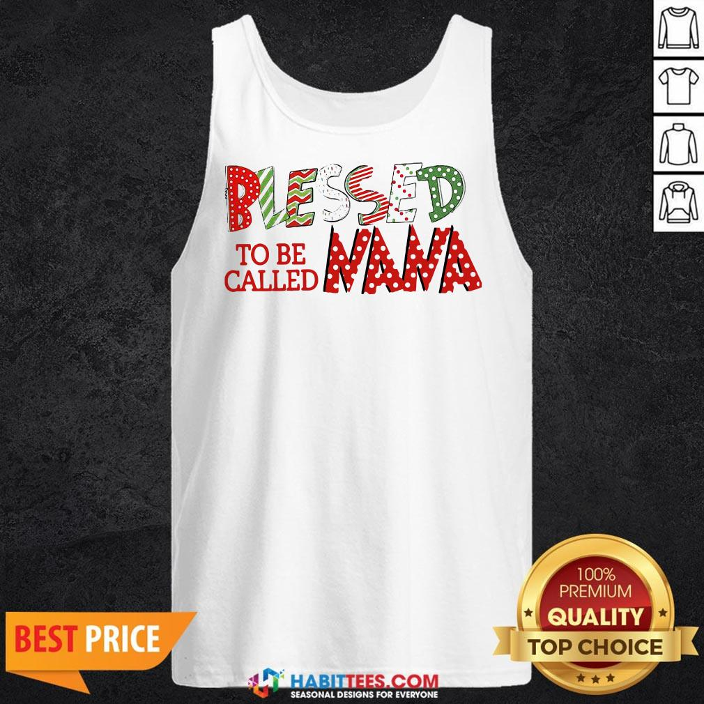 Beautiful Blessed To Be Called Nana Tank Top - Design By Habittees.com