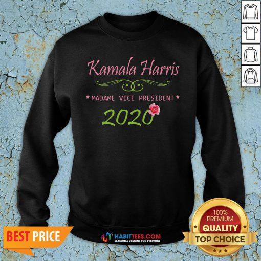 Cute Kamala Harris Madame Vice President 2020 Flower Sweatshirt - Design By Habittees.com
