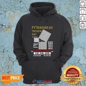 Cute Pythagorean Theorem Day 21st Century I Was There 12 16 20 Hoodie - Design By Habittees.com