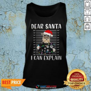 Cute Schnauzer Dear Santa I Can Explain Christmas Sweater Tank Top - Design By Habittees.com