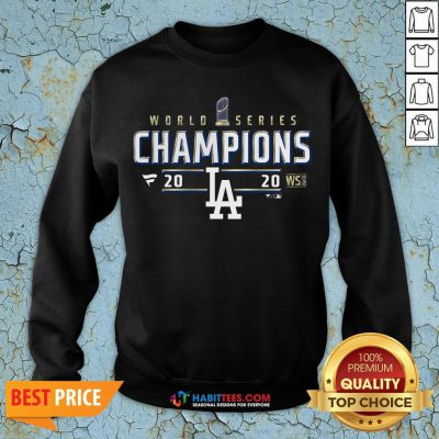 Funny Dodger World Series Champions 2020 Sweatshirt - Design By Habittees.com