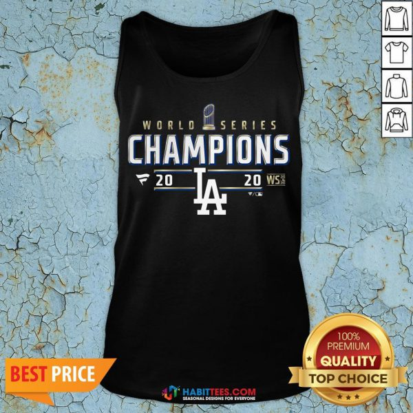 Funny Dodger World Series Champions 2020 Tank Top - Design By Habittees.com