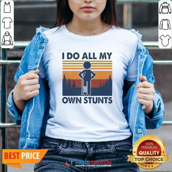 Funny I Do All My Own Stunts Vintage V-neck - Design By Habittees.com