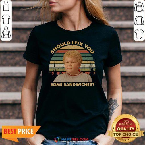 Funny Should I Fix You Some Sandwiches Vintage V-neck