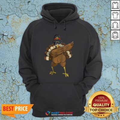Good Dabbing Turkey Happy Thanksgiving Day Gifts Family Funny Top Hoodie - Design By Habittees.com