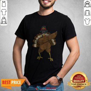 - Design By Habittees.comGood Dabbing Turkey Happy Thanksgiving Day Gifts Family Funny Top Shirt