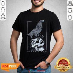 Good Memento Mori Shirt - Design By Habittees.com