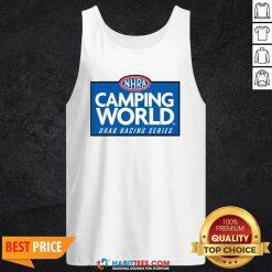 Good NHRA Camping World Drag Racing Series Tank Top - Design By Habittees.com