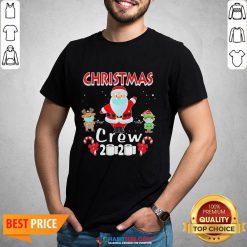 Hot Christmas Crew 2020 Santa Elf And Reindeer Wearing Mask Shirt - Design By Habittees.com