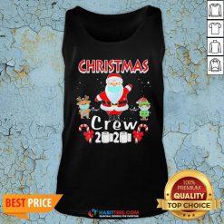 Hot Christmas Crew 2020 Santa Elf And Reindeer Wearing Mask Tank Top - Design By Habittees.com