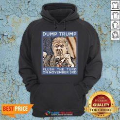 Hot Dump Trump Flush The Turd November 3rd Hoodie - Design By Habittees.com