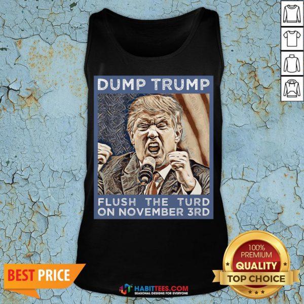 Hot Dump Trump Flush The Turd November 3rd Tank Top - Design By Habittees.com