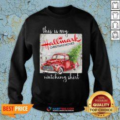 Hot This Is My Hallmark Christmas Movies Watching Sweat Sweatshirt - Design By Habittees.com