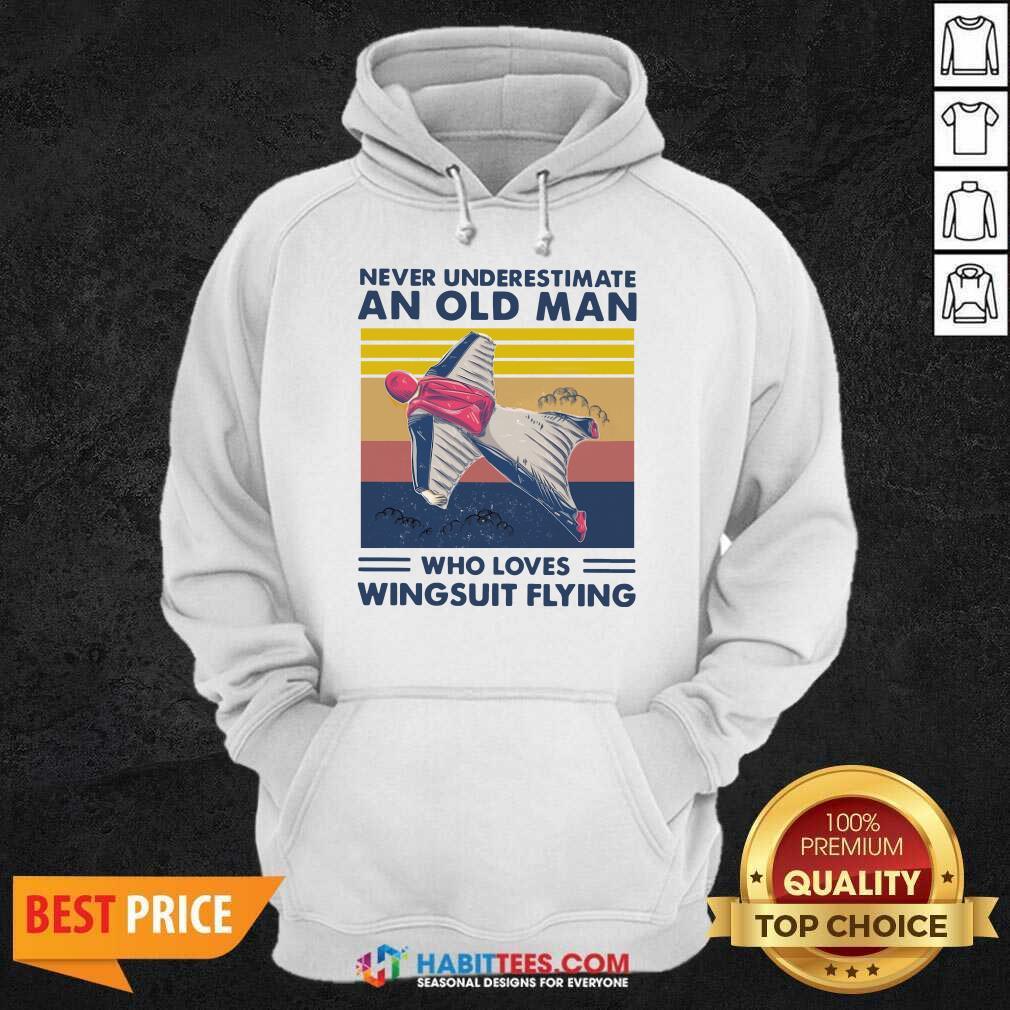 Never Underestimate An Old Man Who Loves Wingsuit Flying Vintage Hoodie