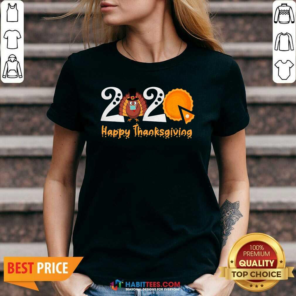Nice 2020 Happy Thanksgiving Turkey Wearing Mask Pumpkin Cake V-neck