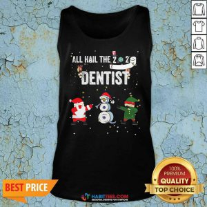 Nice All Hail The 2020 Dentist Dabbing Santa Elf Xmas Toilet Roll Tank Top