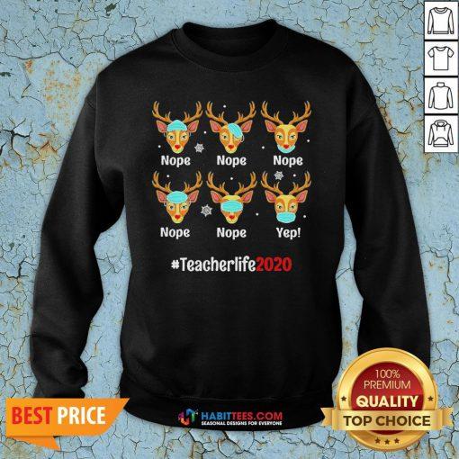 Nice Christmas Teacher 2020 Life Reindeer Deer Wearing Mask Sweatshirt - Design By Habittees.com