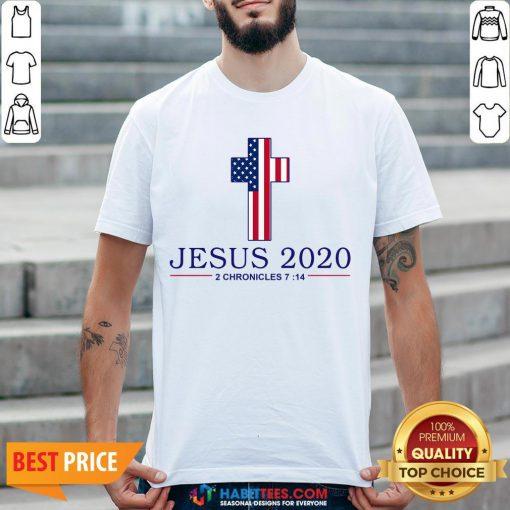 Nice Jesus 2020 2 Chronicles 7 14 America Flag Shirt - Design By Habittees.com