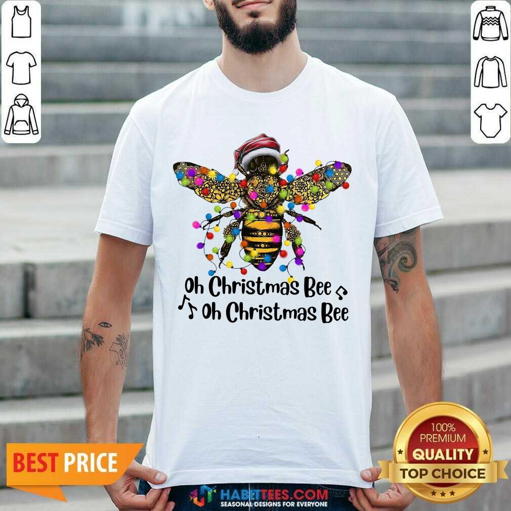 Nice Oh Christmas Bee Light Shirt