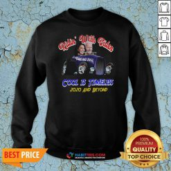 Nice Ridin With Biden Cool Is Timeless Election Sweatshirt