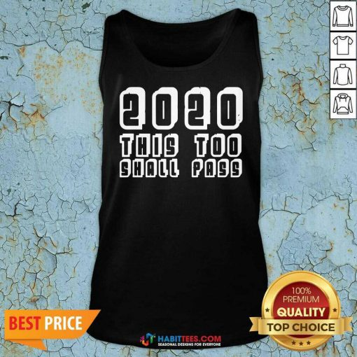 Official 2020 This Too Shall Pass New Years Tank Top