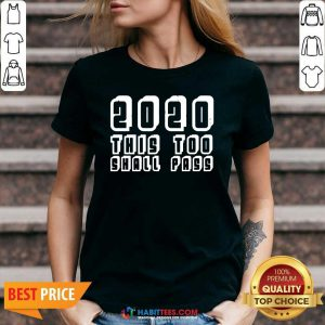 Official 2020 This Too Shall Pass New Years V-neck