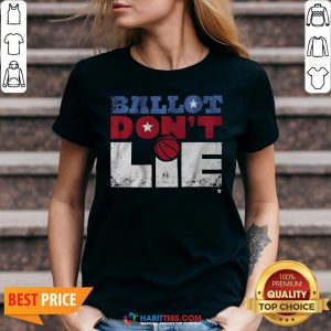 Official Ballot Don't Lie V-neck - Design By Habittees.com