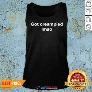 Official Got Creampied lmao Tank Top