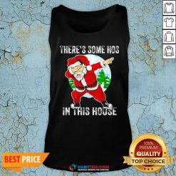 Official Santa Dabbing There's Some Hoes In This Hoose Christmas Tank Top - Design By Habittees.com