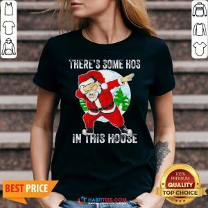 - Design By Habittees.comOfficial Santa Dabbing There's Some Hoes In This Hoose Christmas V-neck