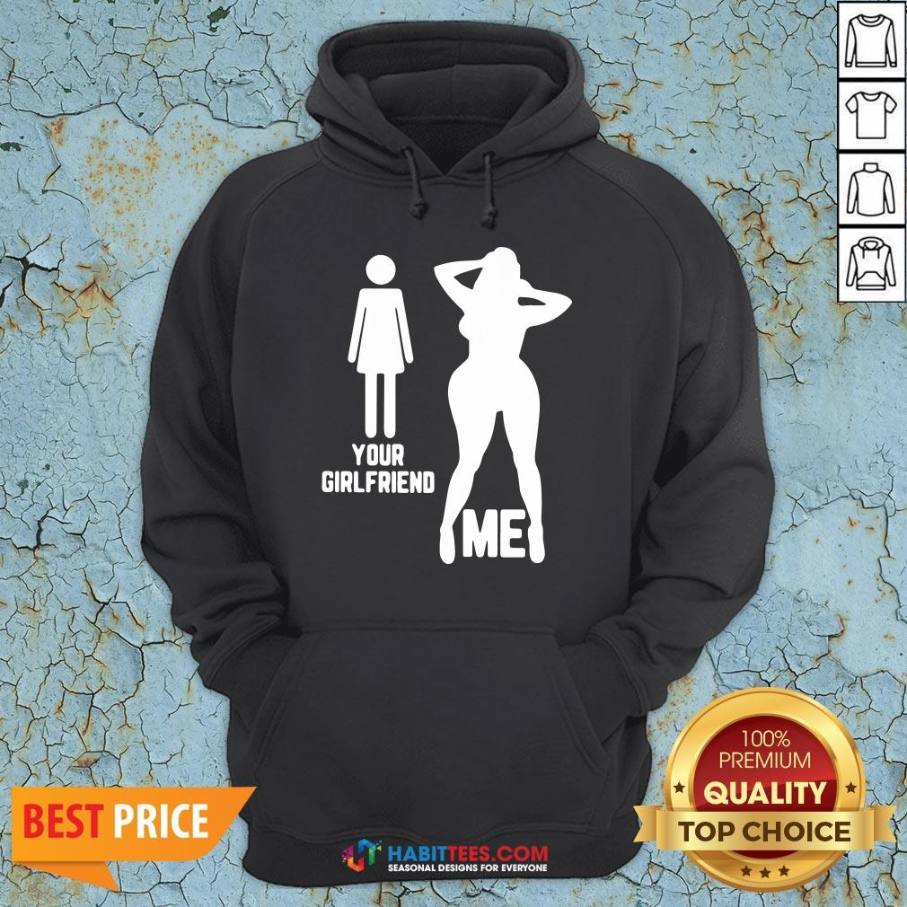 Official Your Girlfriend Me Hoodie