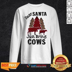 Offiical Dear Santa Just Bring Cows Christmas Tree Sweatshirt
