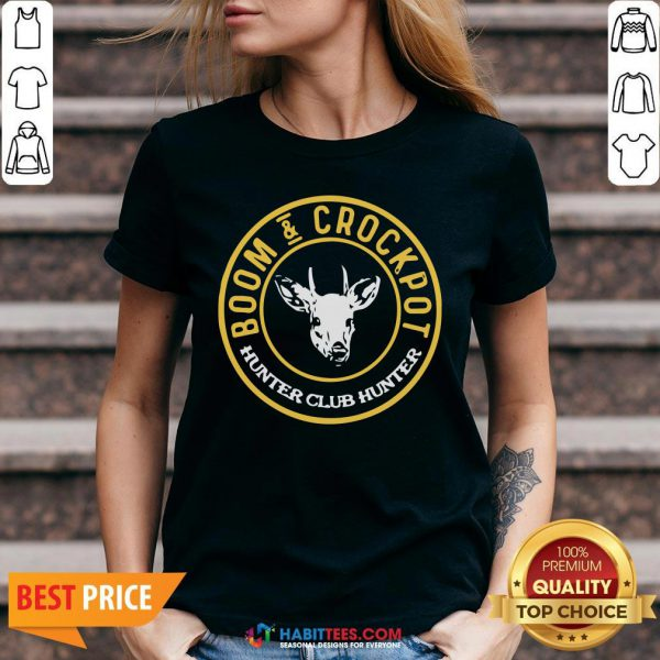 Perfect Boom And Crockpot Hunter Club Hunter V-neck - Design By Habittees.com