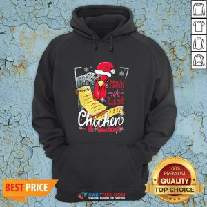 Perfect Making A List Chicken It Twice Christmas Hoodie - Design By Habittees.com