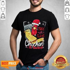Perfect Making A List Chicken It Twice Christmas Shirt - Design By Habittees.com