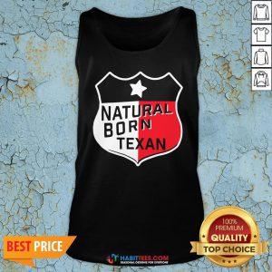 Perfect Natural Born Texan Tank Top - Design By Habittees.com