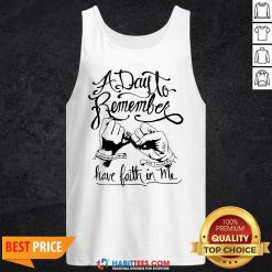 Premium A Day To Remember Have Faith In Me Tank Top