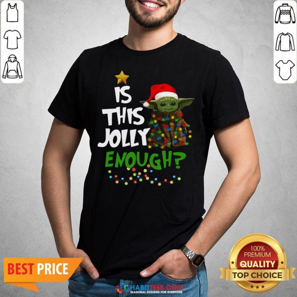 Premium Baby Yoda In Light Christmas Is This Jolly Enough Shirt