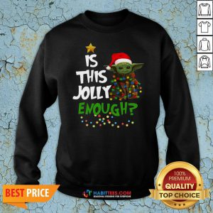 Premium Baby Yoda In Light Christmas Is This Jolly Enough Sweatshirt