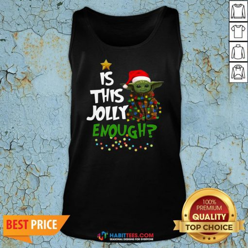 Premium Baby Yoda In Light Christmas Is This Jolly Enough Tank Top