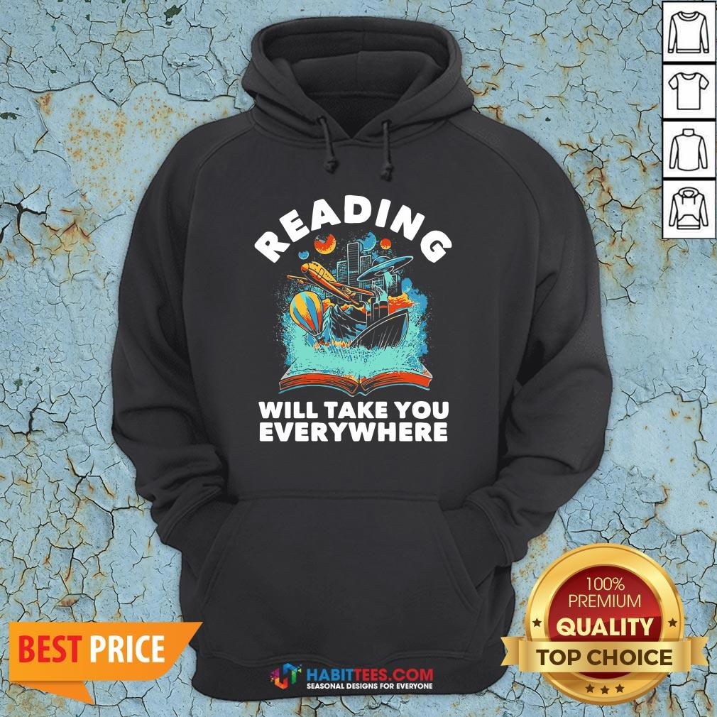 Premium Librarian Reading Will Take You Anywhere Hoodie