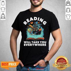 Premium Librarian Reading Will Take You Anywhere Shirt