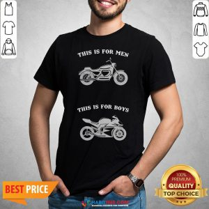 Premium Motorcycle This Is For Men This Is For Boys Shirt