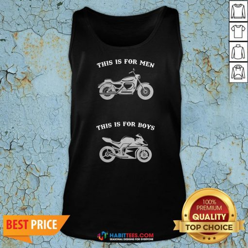 Premium Motorcycle This Is For Men This Is For Boys Tank Top