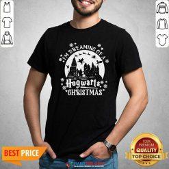 Premium Original I'm Dreaming Of A Hogwarts Christmas Shirt