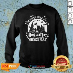 Premium Original I'm Dreaming Of A Hogwarts Christmas Sweatshirt