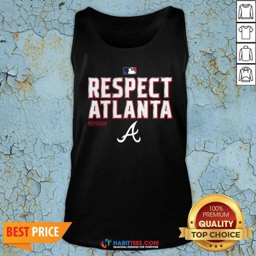 Premium Respect Atlanta Postseason Tank Top - Design By Habittees.com