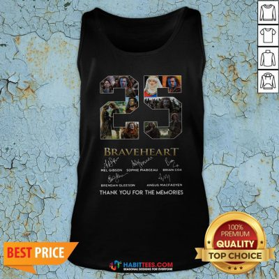 Pro 25 Years Of Braveheart 1995 2020 Thank You For The Memories Signatures Tank Top - Design By Habittees.com