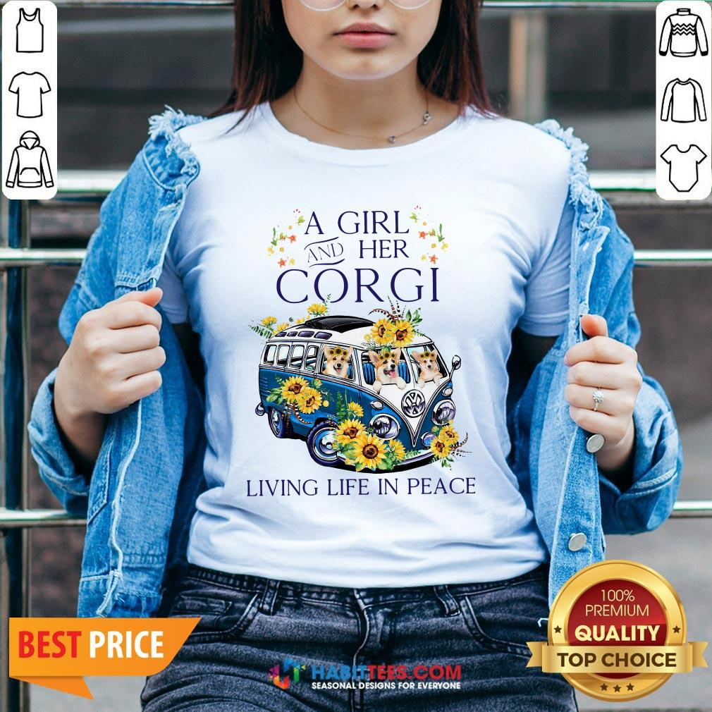 Pro A Girl And Her Corgi Living Life In Peace V-neck - Design By Habittees.com