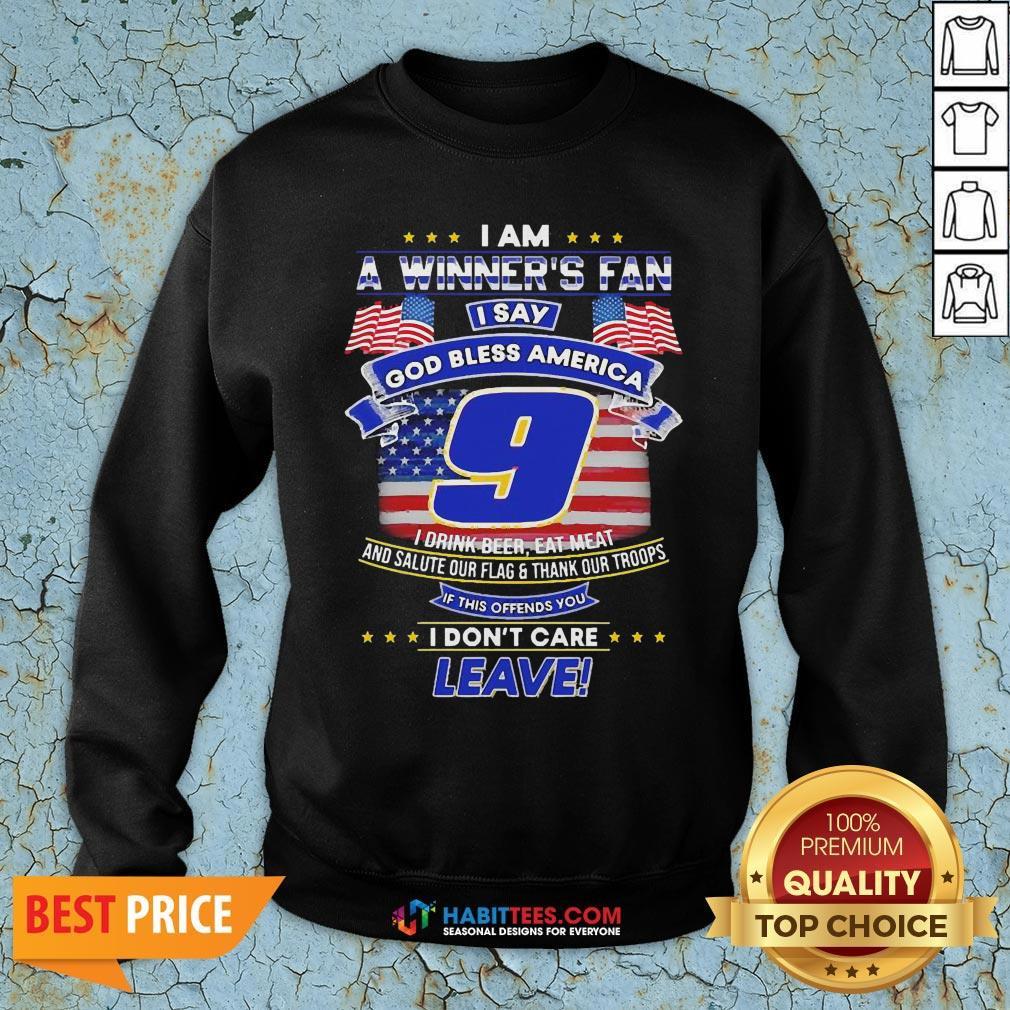 Pro I Am A Winner's Fan I Say God Bless America 9 I Drink Beer Eat Meat Sweatshirt - Design By Habittees.com